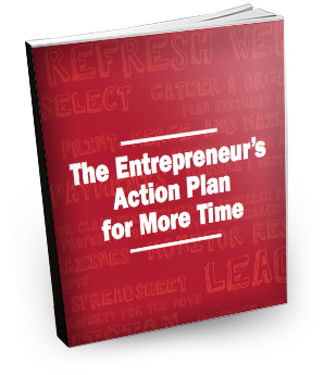 Entrepreneur's Action Plan for More Time